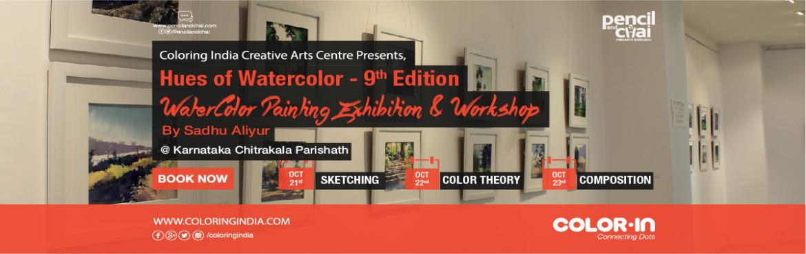 Book Online Tickets for Hues of Watercolor - 9th Edition With Sa, Bengaluru. 3 days. 3 Essential bundles; that is the uniqueness of this workshop. 1. Sketching 2. Color Theory 3. Composition These 3 step course from the master will help participants to fine-tune their watercolor painting skills In Hues of watercolor 9th editi