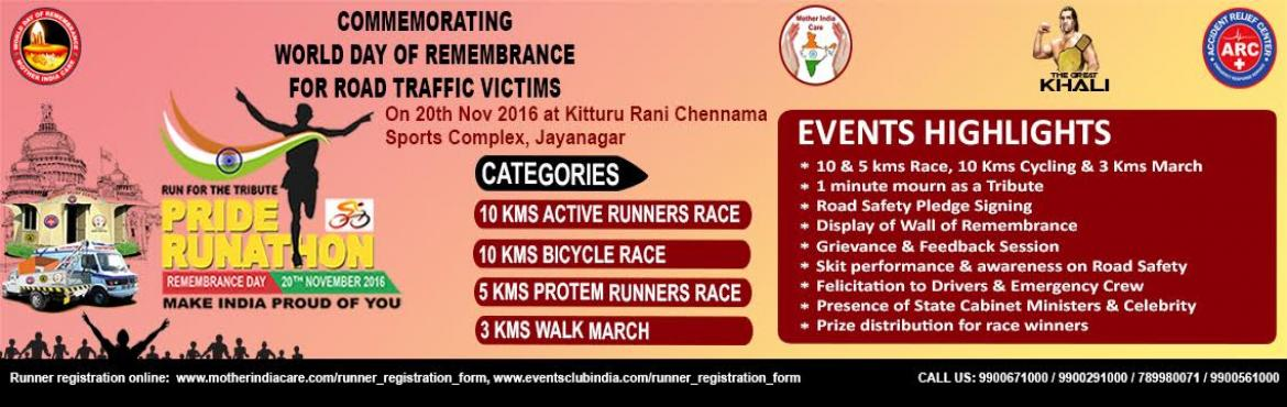 Book Online Tickets for WDR Pride Runathon, Bengaluru. Commemorating World Day of Remembrance for road traffic victims to pay a tribute to our loved ones who lost their lives in road accidents and also to felicitates the emergency crew and good samaritans. The highlights of the event at a glance   E