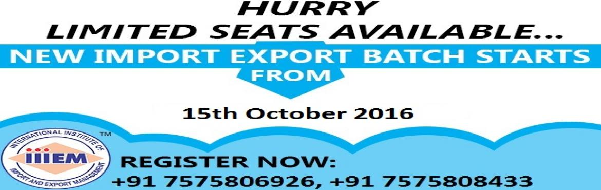 Book Online Tickets for New Batch Start for Import Export Progra, Surat. Content  INCOTERMS & Shipping and Logistics Payment Terms Pre & post shipment Procedure and Documentation Documents Practical & Govt benefits Program schedule Risk Management & Export-Import Finance Product Selection & Market Sele