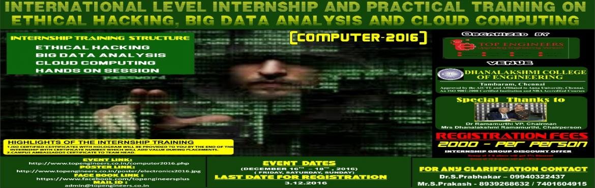 Book Online Tickets for COMPUTER-2016, Manimangal. INTERNATIONAL LEVEL INTERNSHIP AND PRACTICAL TRAINING ON ETHICAL HACKING, BIG DATA ANALYSIS AND CLOUD COMPUTING (COMPUTER-2016)  INDIA'S LEADING INTERNSHIP TRAINING PROGRAM IS BACK  Organized by   TOP ENGINEERS [India's