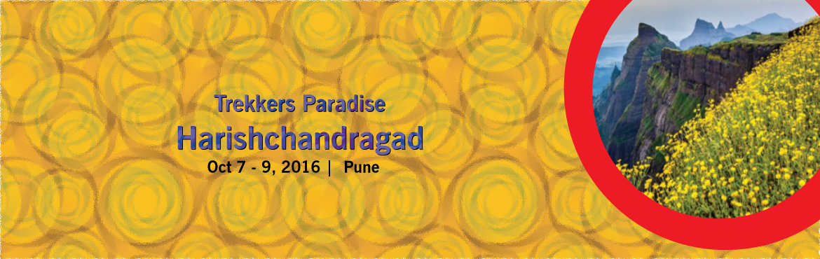 Book Online Tickets for Trekkers Paradise: Harishchandragad via , Pune. Date: 8th & 9th Oct, 2016 Departure: 10.30 pm on 7th Oct, 2016 Arrival: 9.30 pm on 9th Oct, 2016 (Tentative) Difficulty: Hard ( 5 Rock Patches) Endurance: High ( 8 - 10 Hours) Note: Trekking Experience required  Cost: 1600/- per head