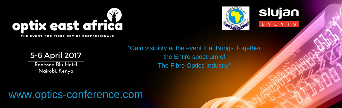 Book Online Tickets for Optix East Africa 2017, Nairobi. Optix 2017 Conference and Exhibition will gather East Africa's leading experts in Fibre Optic Communication. It is the ideal platform for operators and vendors to meet, do business and learn about the latest innovations and strategies driving f
