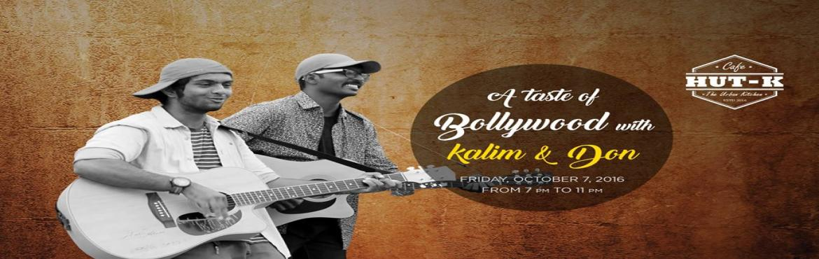 Book Online Tickets for A Taste of Bollywood-Cafe Hut-k Hyderaba, Hyderabad. Indian Idol- 7 contestant Kalim, performs live for the first time ever at Hut-K, the new party destination in Hyderabad. Join us on Friday, the 7th of October 7:00 PM to 11:00 PM, for 50% off* on liquor and a musical night- 'A Taste of Bollywoo