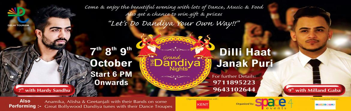 Book Online Tickets for THE GRAND DANDIYA NIGHT with Harrdy Sand, NewDelhi. THE GRAND DANDIYA NIGHT, a three-day event is packed with fun, entertainment & musical performances of celebrity singers Milind Gaba & Hardy Sandhu & Dandiya popular artist & groups -Anamika Sharma, Alisha Arora, G