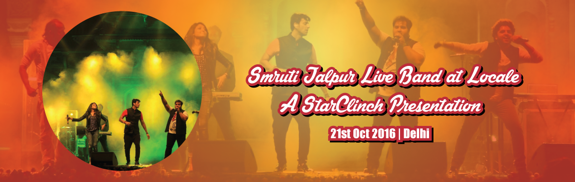 Smruti Jalpur Live Band at Locale - A StarClinch Presentation