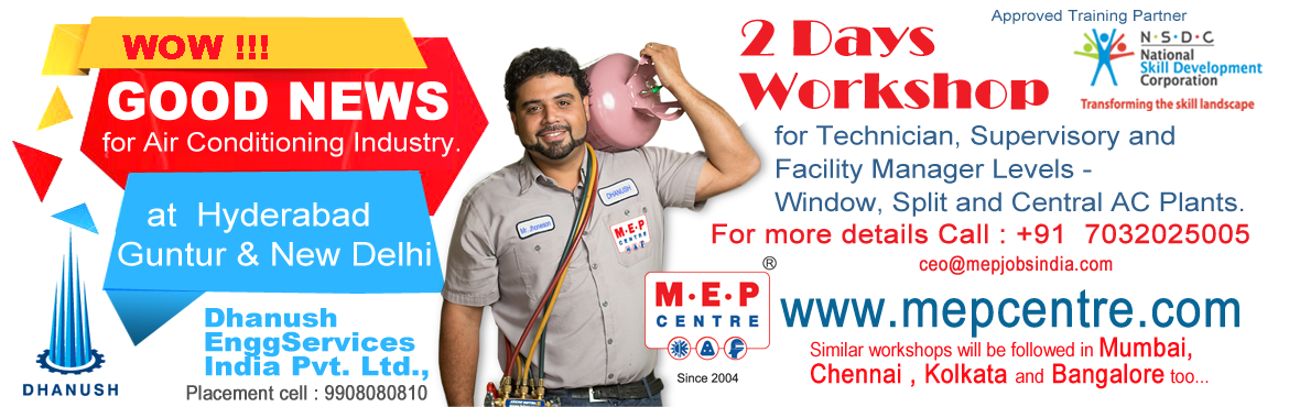 2 Days Workshop for Technician, Supervisory and Facility Managers Levels in Window, Split and Central AC Plants