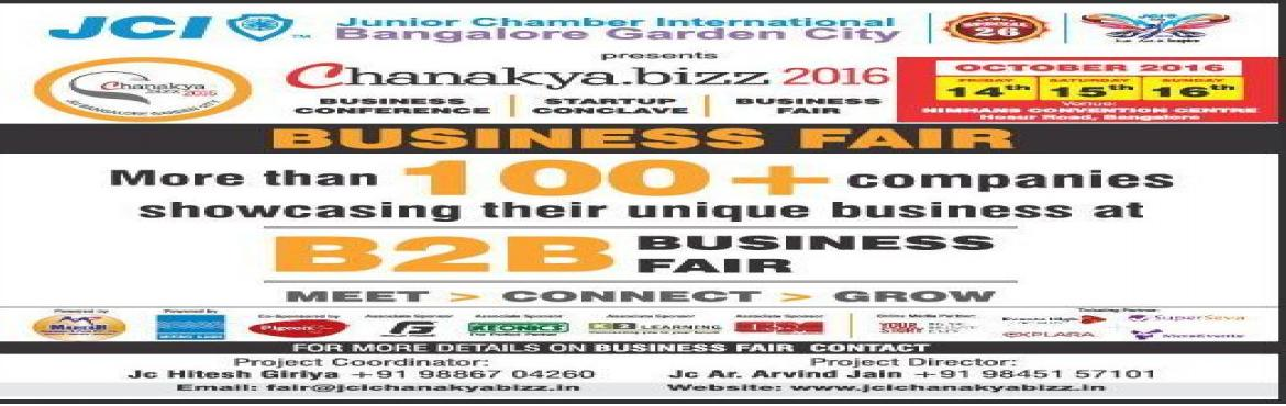 Book Online Tickets for Chanakya.Bizz - Business Fair, Bengaluru. Business to Business Fair. More than 100+ companies showcasing their unique businesses. Business Exhibitors :  1 Advantage Chairs2 Amrani Entreprises3 Bench mark holidays4 BigGift5 Cable & Connectors6 CEC herman miller7 eleczo8