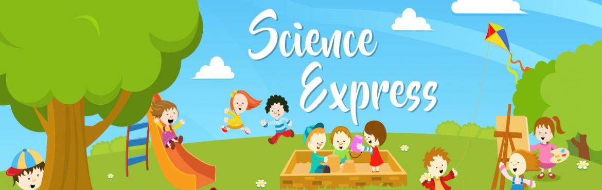 Book Online Tickets for Science Express - Science IN Box, Bengaluru. Weekend 3 hrs science trips organised by a national award winning company with loads of hands-on learning fun in Bangalore.  The trip will have hands-on science and robotics activities, robot shows, science show and guided science tour to science exh