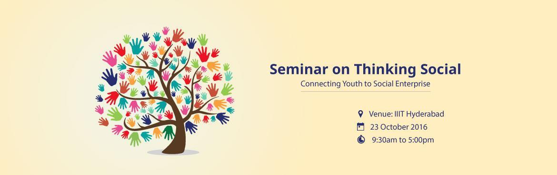 Book Online Tickets for Seminar on Thinking Social, Hyderabad. Seminar on \