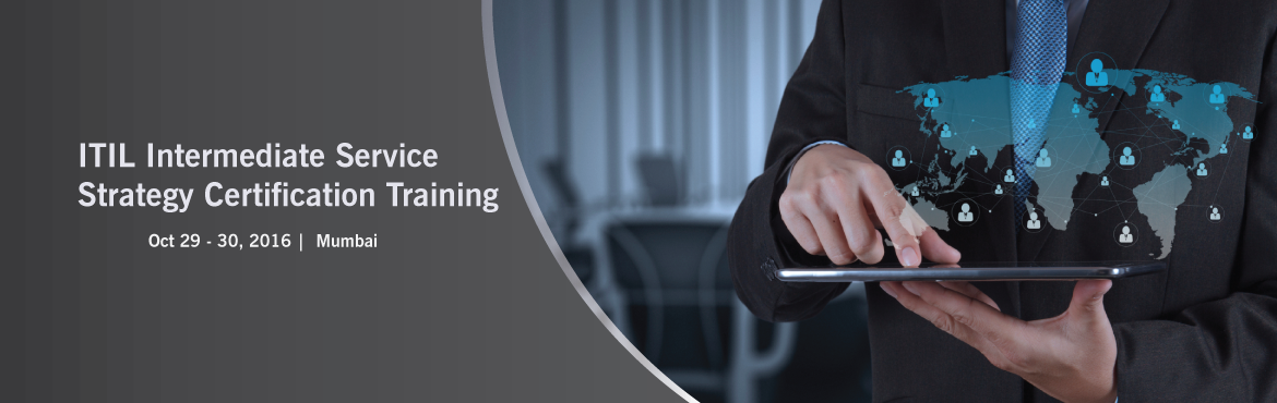 ITIL Intermediate Service Strategy Certification Training Course in Mumbai | iCert Global