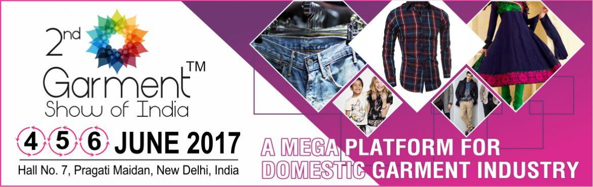 Book Online Tickets for Garment Show Of India, NewDelhi. Garment Show Of India is a 3 day event being held from 4th June to 6th June 2017 at the Pragati Maidan in New Delhi, India. This Event showcases Ladies Wear Suits, Sarees, Lehenga & Ethnic WearMen\'s Wear Casual, Formal & Ethnic Wear, Babies