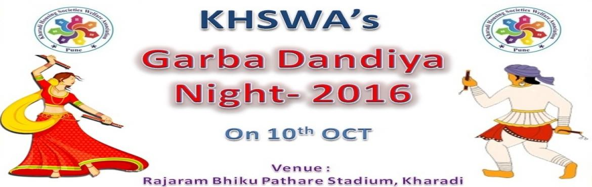 Book Online Tickets for KHSWAs Garba Dandiya Night, Pune. Garba and Dandiya At Kharadi After successful event of \'Freedom Run for Water\', we are pleased inform you that \'Kharadi Housing Societies Welfare Association (KHSWA)\' is now organizing Event:  KHSWA's  Garba Da