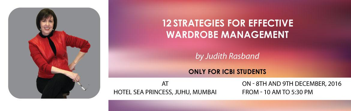 12 Strategies for Effective Wardrobe Management (Mumbai 8-9 Dec 2016)