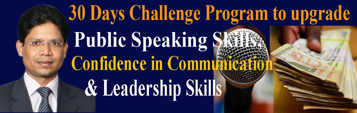 Book Online Tickets for 30 Days Challenge Program to upgrade Pub, Hyderabad. Dear Friends,   This is to inform you that I am starting my next evening batch (7pm-9pm) on \'30 Days Challenge Program to upgrade Public Speaking, Confident Communication, Leadership, Relationship Management and Earning Skills\' from