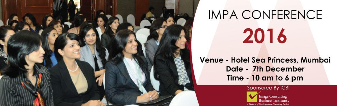 Book Online Tickets for IMPA Conference 2016, Mumbai. Learn from the industry stalwarts - Judith Rasband, Rakesh Agarwal and Suman Agarwal about the future of Image Management Industry. Other eminent personalities from related field will give useful insights into the future of skilling in India. Hear va