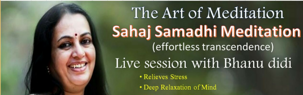 Book Online Tickets for Sahaj Samadhi Meditation Course, Mumbai. \'Sahaj\' is a Sanskrit word that means natural or effortless. \'Samadhi\' is a deep, blissful, meditative state. \'Sahaj Samadhi Meditation\' is a natural, effortless system of meditation. The Sahaj Samadhi program teaches a meditation techniqu