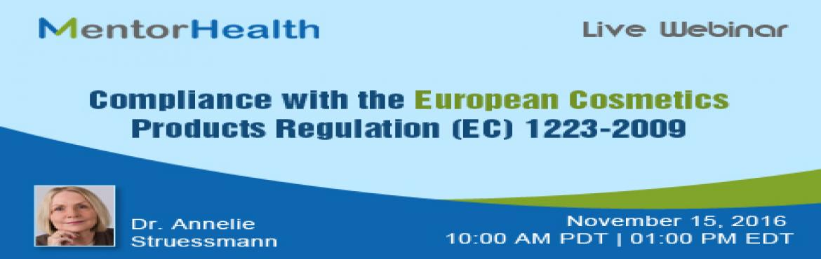 Compliance with the European Cosmetics Products Regulation (EC) 1223-2009