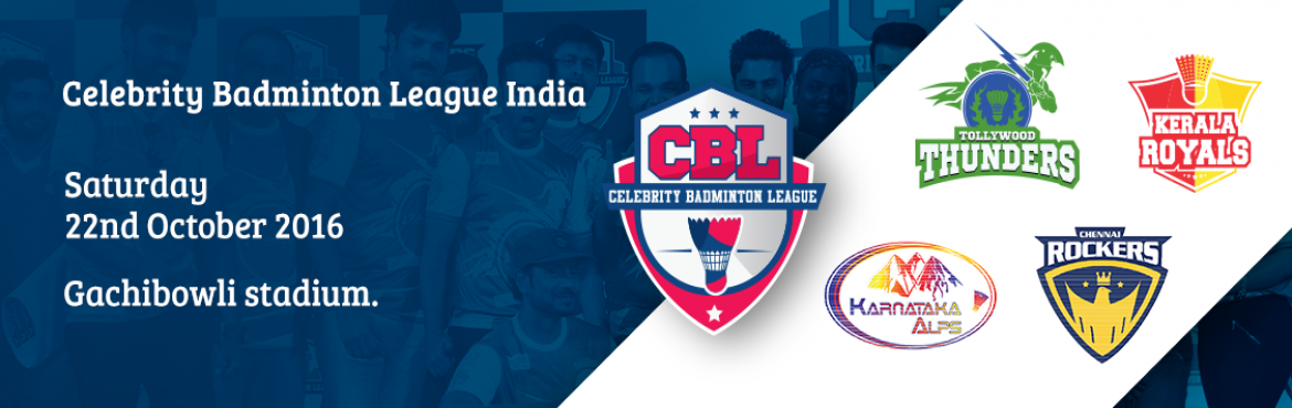Book Online Tickets for Celebrity Badminton League - Match 2, Hyderabad. Celebrity Badminton League (CBL) is a premier platform for stars from various film industries to showcase their interests and talent in badminton. CBL Season I, will feature celebrities from the four major film industries in South India, representing
