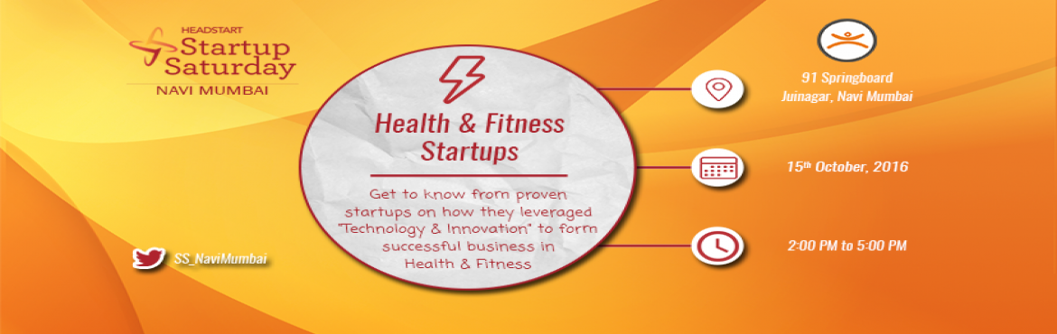 StartUp Saturday Navi Mumbai: HealthCare and Fitness Startups