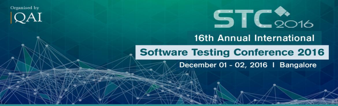 Book Online Tickets for Software Testing Conference 2016, Bengaluru. http://qaistc.com/2016/Annual International Software Testing Conference (STC) has been a highly popular offering that brings together practitioners and thought leaders from the software industry, academia and government for sharing and exchange of ex