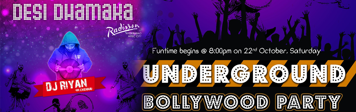 Book Online Tickets for Desi Dhamaka - Underground Bollywood Par, Hyderabad.  All disco deewaneys -- come shake your \'thumkas\' and groove to Desi Beats. Whether baby likes bass or the aunty calls the police, Main Ghar Ni Jaanaaa coz it\'s Saturday SATURDAY!!       Let loose and PARTY at The Bollywood Underground DESI D
