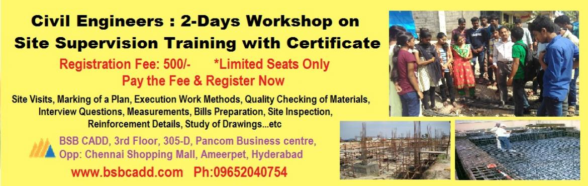Civil Engineers 2-days Workshop on Site Supervision Training with Certificate