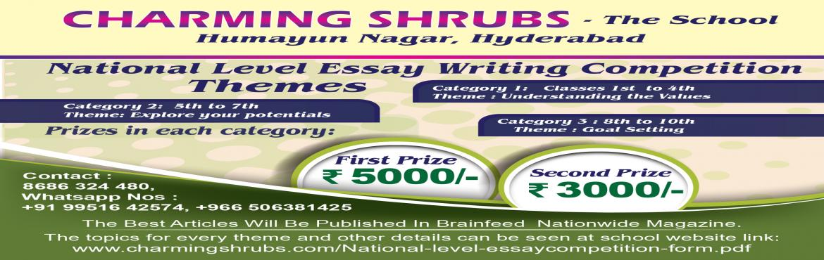Book Online Tickets for National Level Essay Writing Competition, Hyderabad. Charming shrubs - The School