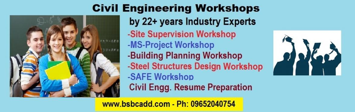 Book Online Tickets for Civil Engineering Workshops by Industry , Hyderabad.  Civil Engineering Workshops by Industry Experts - Attend and Improve your Technical Knowledge   Features:  Site Visits Live Projects Certificate 22+ years Industry Trainers Practical Examples  *Limited Seats **Register