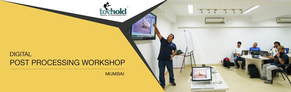 Book Online Tickets for Digital Post Processing Workshop, Mumbai, Mumbai. Are you often intimidated by the words \'post processing\'?  Do you belabour how much processing to do, how to do it just right, and which is the best software application for your processing needs? Do you wonder how to turn the raw image on the