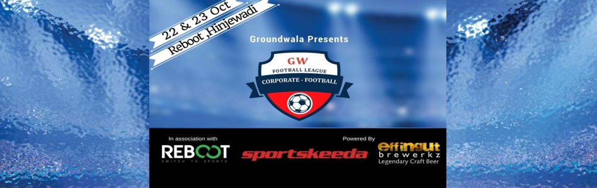 Book Online Tickets for GW Football League, Pune. Groundwala is back with bigger corporate football tournament in PUNE.. In association with Reboot Arena Pune. Powered by Effingut Brewerkz and Sportskeeda Corporate Football TournamentFormat and General Rules:5 a side plus 3