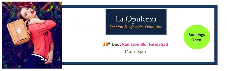 La Opulenza - Fashion and Lifestyle Exhibition