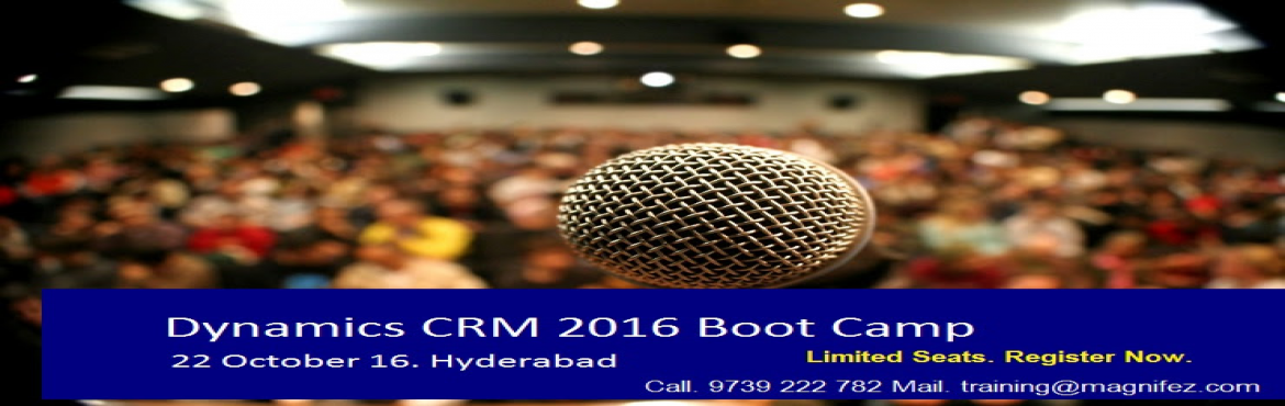Book Online Tickets for Dynamics CRM 2016 Boot Camp, Hyderabad. Are you looking for learning what is new in Dynamics CRM 2016? Or looking forward to become an expert on the latest features of Dynamics CRM? Then this 1 day course Dynamics CRM is for you.Learn Complete Dynamics CRM 2016 Functionality in one day. Th