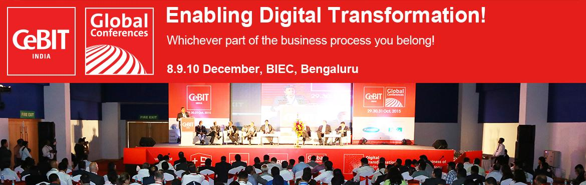 Book Online Tickets for CeBIT Global Conferences, Bengaluru.      CGC INDIA 2016        3 Days                   70 Power Speakers            600 Business Delagates   DISCOVER WHAT\'S TRANSFORMING TOMORROW!