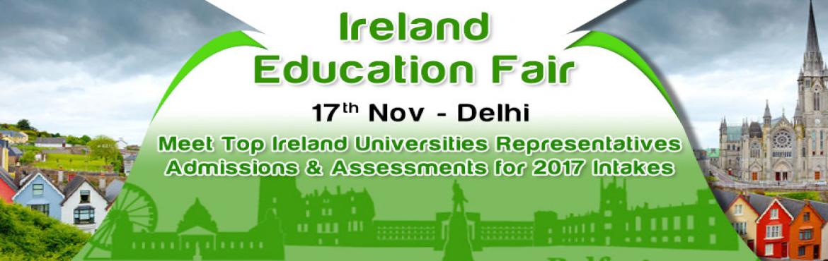 The Chopras Ireland Education Fair 2016 is coming to Delhi