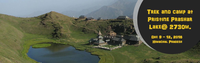 Trek and camp at Pristine Prashar Lake@ 2730m.