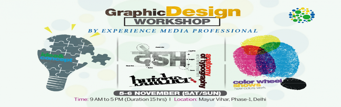 Book Online Tickets for Weekend Graphic Design Workshop in Delhi, NewDelhi. When: November 5-6 Time: 9 AM to 5 PM (Duration 15 hrs)Location: Mayur Vihar, Phase-1, Delhi-91Fees: INR 8,000 (Refer a Friend & get 15% discount on workshop fees)Class Size: 6 maxRequirements: Mac/Windows Laptop and Adob