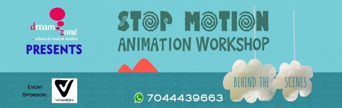 Book Online Tickets for Stop Motion Animation Workshop, Kolkata. Dreamzone School of Creative Studies presents Stop Motion Animation Workshop – immerse yourself in a unique colourful and engaging experience in the world of Stop-Motion Animation! Experience how Stop-Motion Animation is made right from writing