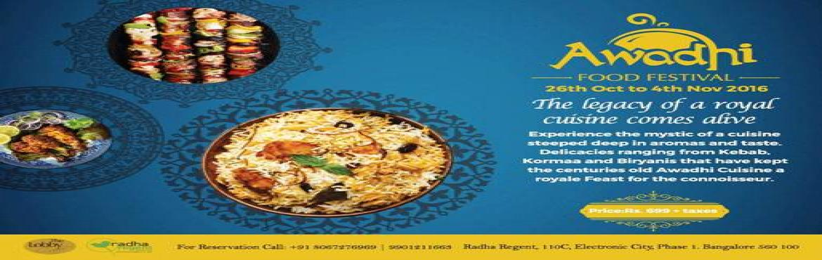 Book Online Tickets for AWADHI FOOD FESTIVAL, Bengaluru. \