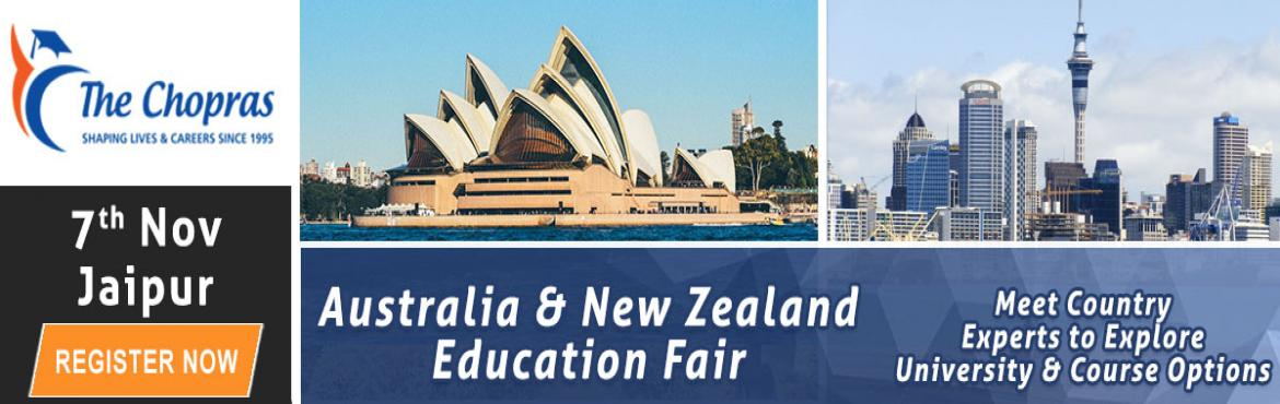 Book Online Tickets for Attend The Chopras Australia and New Zea, Jaipur. Are you planning to study abroad in Australia and New Zealand universities? Looking for opportunities available in Australia and New Zealand? Well, this could be golden opportunities for you. Attend this upcoming event in Jaipur and interact with the