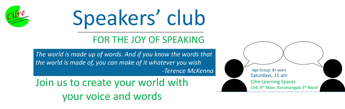 Book Online Tickets for Speakers Club-5th Nov, Bengaluru. Speakers Club is a place for children above 8 years to explore and learn about speaking. Speaking to a group in an organised or impromptu setting is a key skill for children to have. From preparing the speech to using voice and body to convey their p