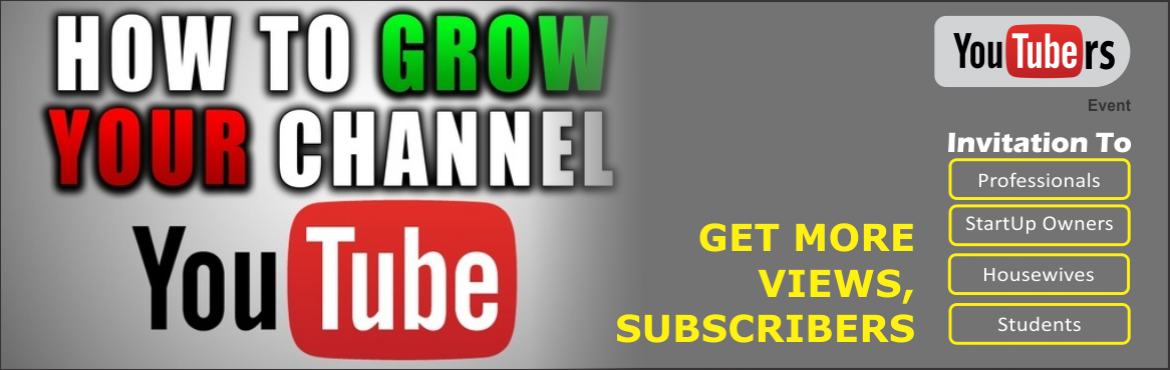 How to get more views Subscribers on YouTube Videos and Increase income