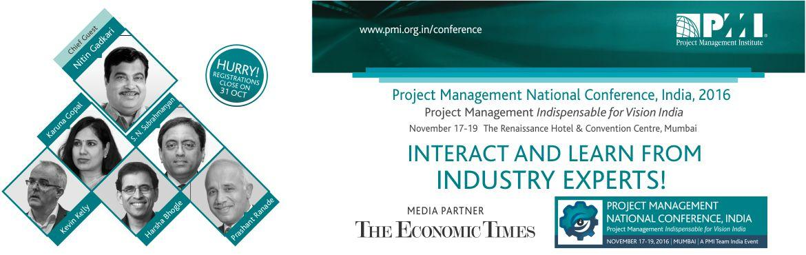 Book Online Tickets for PMI India Project Management National Co, Mumbai. Project Management National Conference, India 2016 is a three day professional development event, organized and hosted by PMI Mumbai Chapter and Co Hosted by PMI Pune-Deccan Chapter from 17th to 19th November 2016.   The conference the