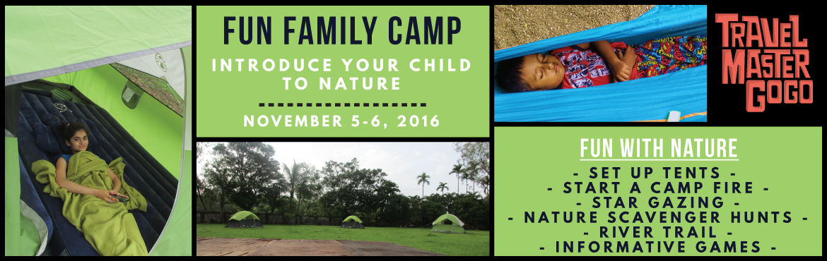 Book Online Tickets for Fun Family Camp - Introduce your kids to, Mumbai. The joy of camping. Sitting by a campfire. Laying beneath the night sky. Exploring and learning more about the goodness of nature. Here's your chance to have your child experience all of this, and much more!At Fun Family Camp, we will introduce