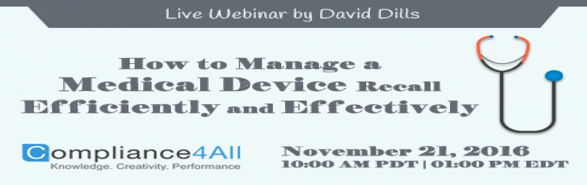How to Manage a Medical Device Recall webinar by Compliance4all