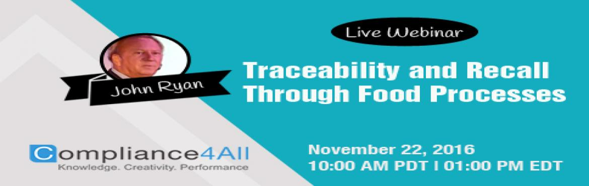 Book Online Tickets for Traceability and Recall Through Food Pro, Fremont. Overview: This 60 minute webinar will cover traceability requirements and techniques useful in the event of quality deviation investigations and potential FDA Recalls. The session will also cover associated information like identification, classifica