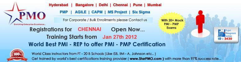 Book Online Tickets for Project Management Professional (PMP) Ce, Chennai. PMP Certification Workshop with Free training on MSP 2010 StarPMO is pleased to announce its upcomingPMP Certification Training program at Chennai. Workshop Dates in Chennai: 27, 28 & 29 January 2012 Venue: StarPMO, H