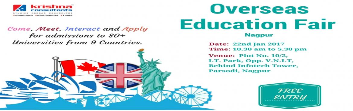 Book Online Tickets for Education Fair 2017 in Nagpur hosted by , Nagpur. Krishna Consultants to host overseas education fair in Nagpur in 2017. Opportunity to attend the biggest Overseas Education Fair at Nagpur for higher studies – come, meet, interact and apply for admissions to 80+ Universities from 9 Countries a