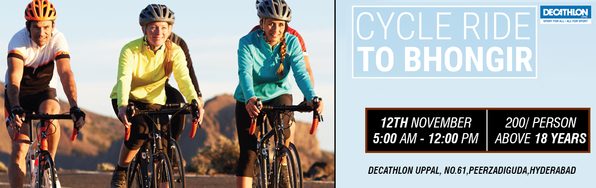 "Book Online Tickets for DECATHLON Uppal Ride To Bhongir Fort Rid, Hyderabad. The ride will be flagged off at 5:00 AM ""sharp"" at Decathlon Uppal ( HELMET COMPULSORY). ""Decathlon Uppal Bhongir ride"" is organized by the Decathlon Sports India Pvt. Ltd. The non-timed ride which start at"