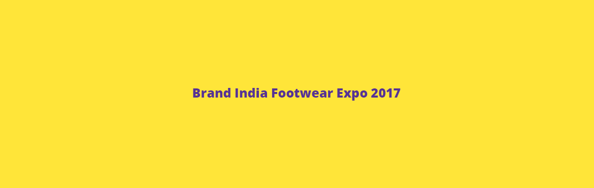 Book Online Tickets for Brand India Footwear Expo 2017, Mumbai. Want to get the spectrum of information about footwear? Or want to get one to one information of footwear, materials, components, machinery then; you ought to visit Brand India footwear, a grand event nestled in Bombay Convention and Exhibition Centr