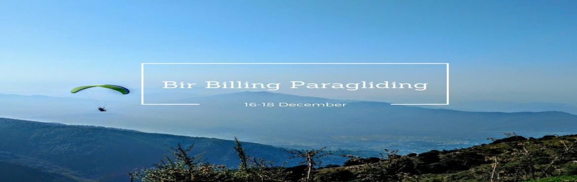 Book Online Tickets for Bir Billing Paragliding and Barot Rajgun, Bir. Want to enjoy weekend full of adventure activities including trekking, camping and paragliding then, this trip is specially crafted for youCamping on the step farms at Barot. It is a small green off beat village with breath-taking views. It\'s surrou